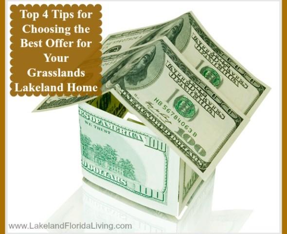 Tips-for-Choosing-the-Best-Offer-for-Your-Grasslands-Lakeland-Home