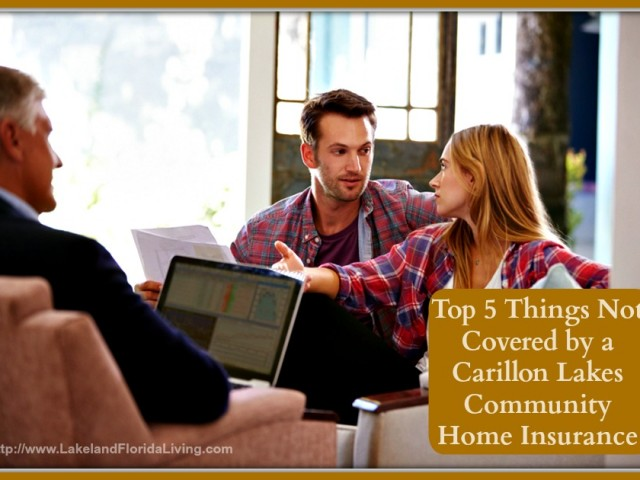 Top-5-Things-Not-Covered-by-a-Carillon-Lakes-Community-Home-Insurance