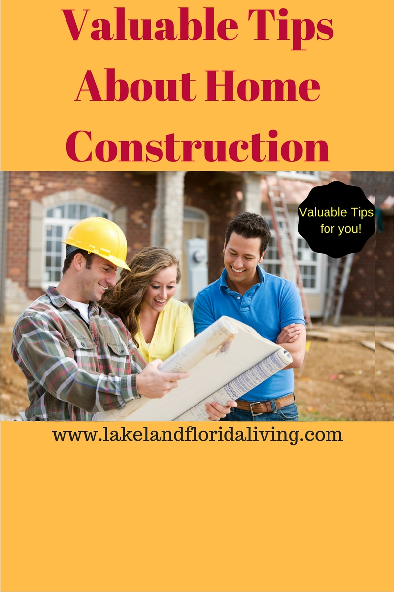 Valuable tips for buying a new construction home for Construction tips