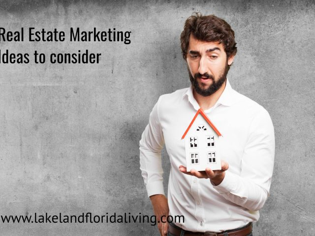 Real Estate Marketing Ideas when Selling a Home