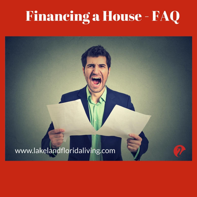 Frequently Asked Questions - Financing a House