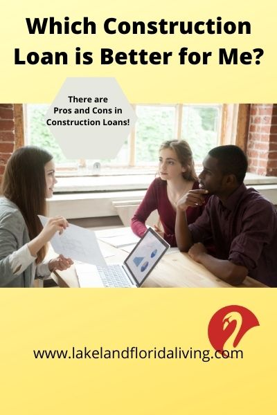 Pros and cons of construction loans